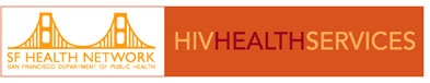 San Francisco HIV HEALTH SERVICES
